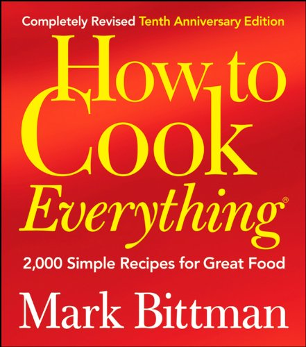 9780470398579: How to Cook Everything: 2,000 Simple Recipes for Great Food