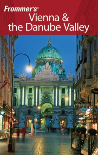 9780470398982: Frommer's Vienna & the Danube Valley (Frommer's Complete Guides)