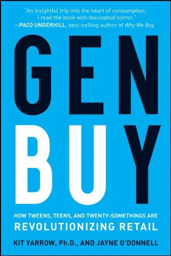 9780470400913: Gen Buy: How Tweens, Teens, and Twenty-Somethings Are Revolutionizing Retail