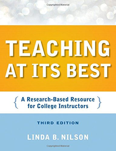 9780470401040: Teaching at Its Best: A Research-Based Resource for College Instructors