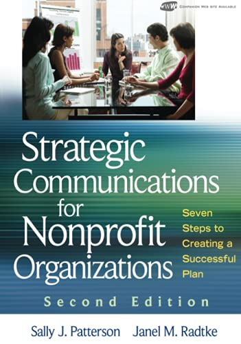 9780470401224: Strategic Communications for Nonprofit Organization: Seven Steps to Creating a Successful Plan