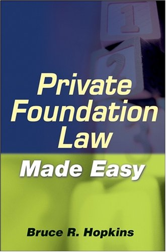 9780470401231: Private Foundation Law Made Easy