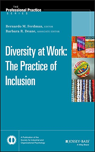 9780470401330: Diversity at Work: The Practice of Inclusion (J-B SIOP Professional Practice Series)