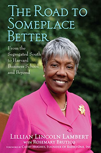 9780470401668: The Road to Someplace Better: From the Segregated South to Harvard Business School and Beyond