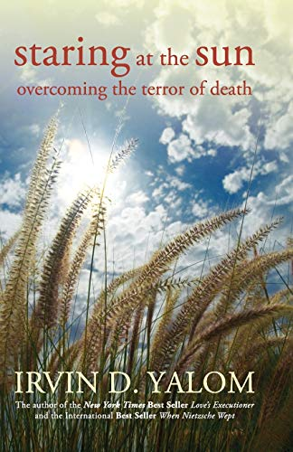 9780470401811: Staring at the Sun: Overcoming the Terror of Death
