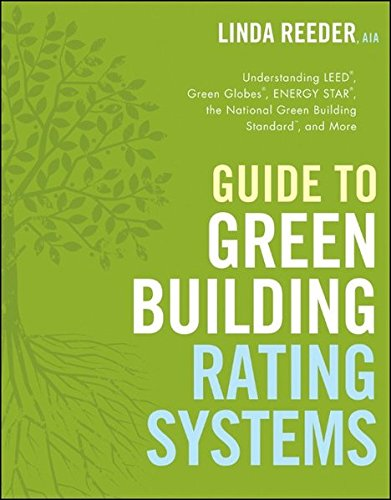 9780470401941: Guide to Green Building Rating Systems (Wiley Series in Sustainable Design)