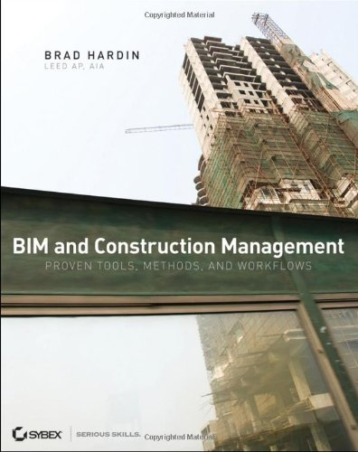 9780470402351: BIM and Construction Management: Proven Tools, Methods, and Workflows