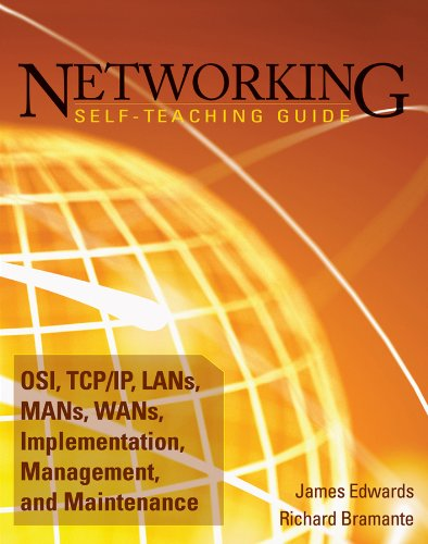 9780470402382: Networking Self-Teaching Guide: OSI, TCP/IP, LANs, MANs, WANs, Implementation, Management, and Maintenance (Wiley Self Teaching Guides)