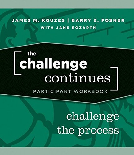 9780470402856: Challenge the Process (J-B Leadership Challenge: Kouzes/Posner)