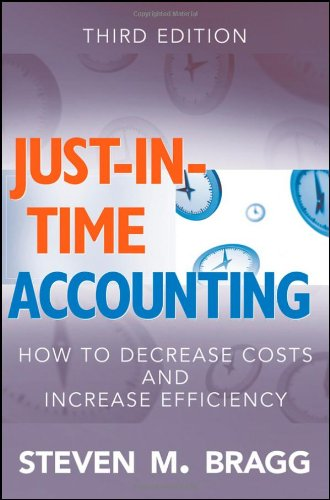 9780470403723: Just-in-Time Accounting: How to Decrease Costs and Increase Efficiency