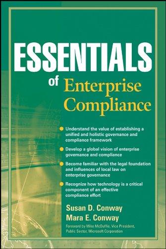 Essentials of Enterprise Compliance (Essentials Series): Susan D. Conway,