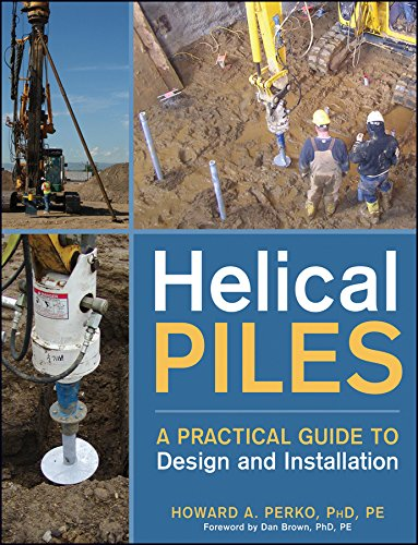 9780470404799: Helical Piles: A Practical Guide to Design and Installation