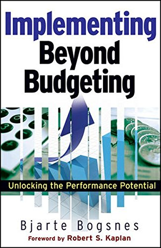 9780470405161: Implementing Beyond Budgeting: Unlocking the Performance Potential