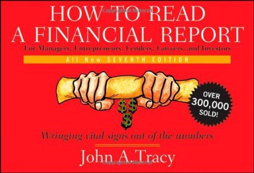 9780470405307: How to Read a Financial Report: Wringing Vital Signs Out of the Numbers