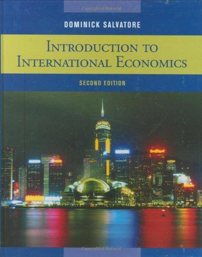 Introduction to International Economics: Dominick Salvatore