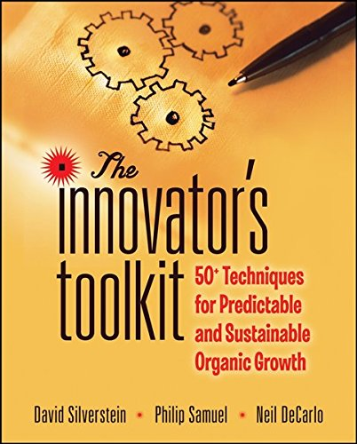 9780470406588: The Innovator's Toolkit: 50+ Techniques for Predictable and Sustainable Organic Growth