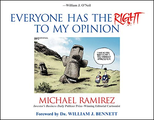 Everyone Has the Right to My Opinion: Investor's Business Daily Pulitzer Prize-Winning ...