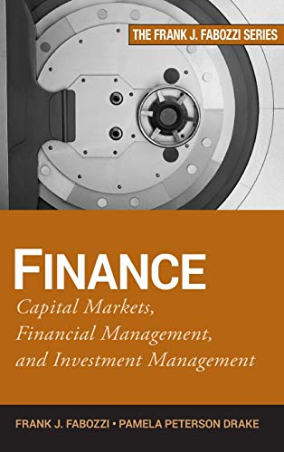 9780470407356: Finance: Capital Markets, Financial Management, and Investment Management