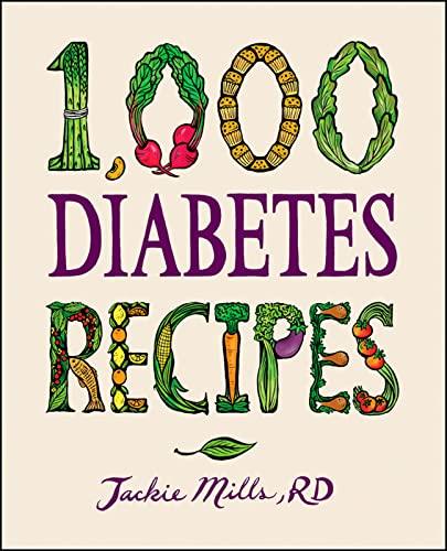 9780470407448: 1,000 Diabetes Recipes (1,000 Recipes)