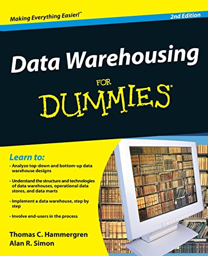 Data Warehousing For Dummies: Hammergren, Thomas C.