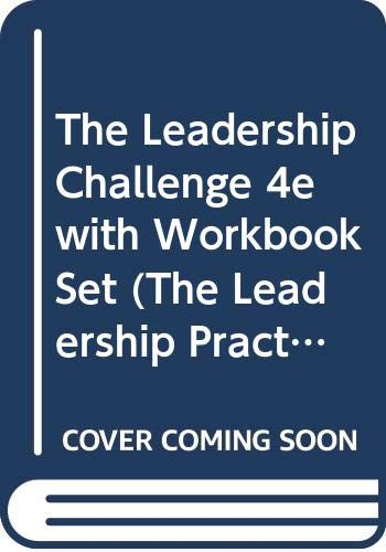 The Leadership Challenge, Textbook and Workbook: Kouzes, James M.;
