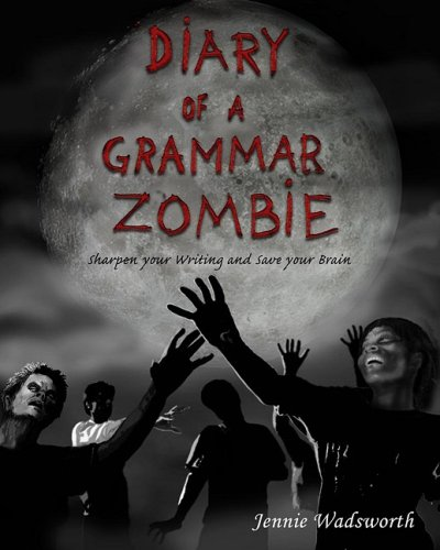 9780470408117: Diary of a Grammar Zombie