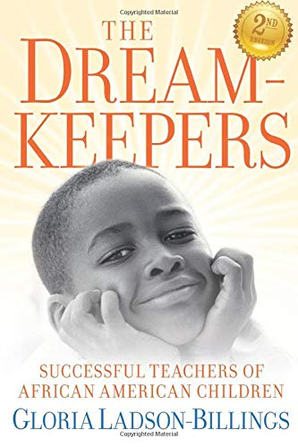 9780470408155: The Dreamkeepers: Successful Teachers of African American Children