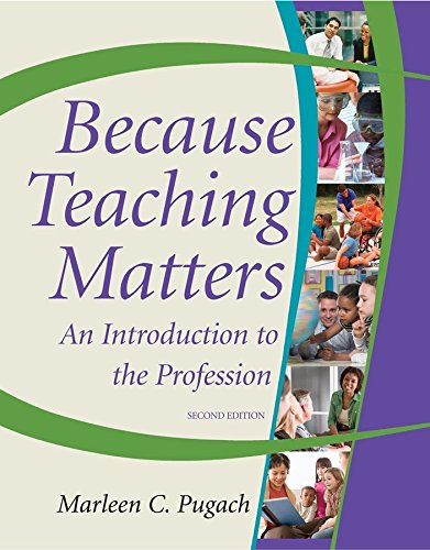 9780470408209: Because Teaching Matters: An Introduction to the Profession