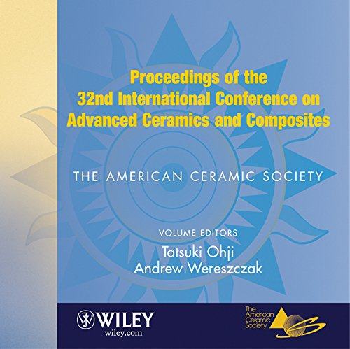 Proceedings of the 32nd International Conference on Advanced Ceramics and Composites: Tatsuki Ohji