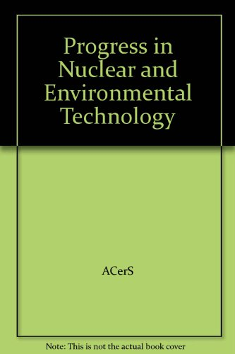 9780470408377: Progress in Nuclear and Environmental Technology