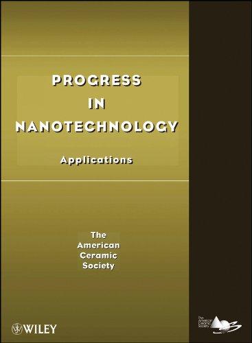 9780470408407: Progress in Nanotechnology: Applications (A Progress in Ceramic Technology Series)