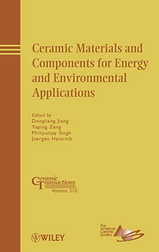 Ceramic materials and components for energy and environmental applications; proceedings: Dongliang ...