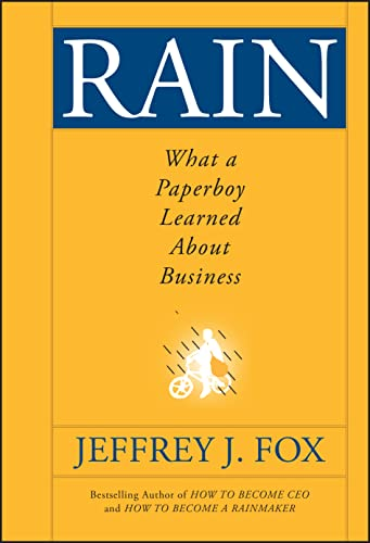 9780470408537: Rain: What a Paperboy Learned About Business