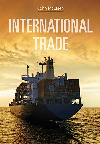 International Trade (Paperback): Mr. John McLaren