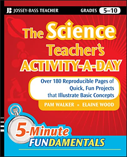 9780470408810: The Science Teacher's Activity-A-Day, Grades 5-10: Over 180 Reproducible Pages of Quick, Fun Projects that Illustrate Basic Concepts