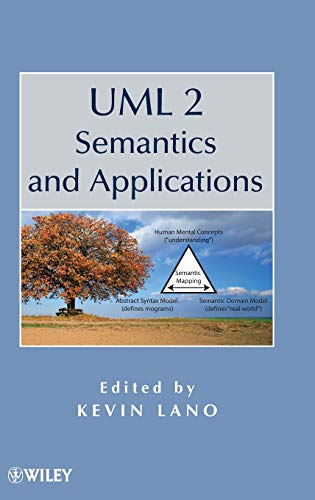 UML 2 Semantics and Applications: Kevin Lano