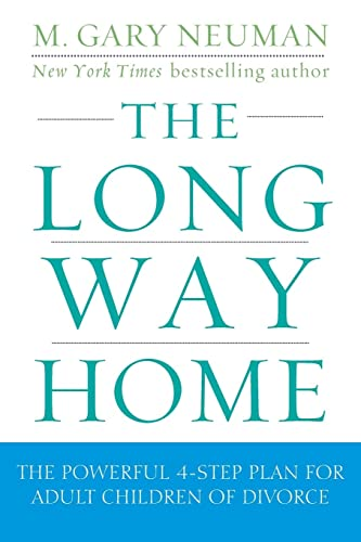 9780470409220: The Long Way Home: The Powerful 4-Step Plan for Adult Children of Divorce