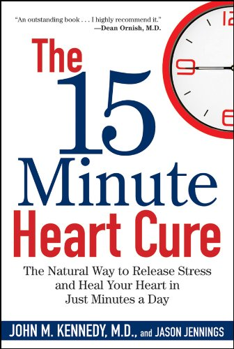 9780470409244: The 15 Minute Heart Cure: The Natural Way to Release Stress and Heal Your Heart in Just Minutes a Day