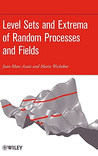 9780470409336: Level Sets and Extrema of Random Processes and Fields
