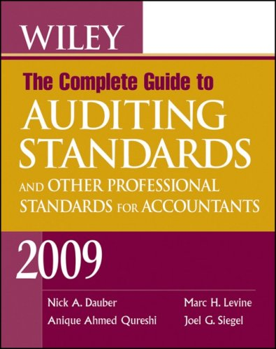 9780470411520: Wiley The Complete Guide to Auditing Standards, and Other Professional Standards for Accountants 2009