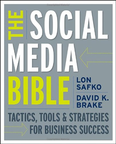 9780470411551: The Social Media Bible: Tactics, Tools, and Strategies for Business Success