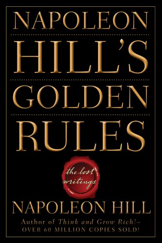 9780470411568: Napoleon Hill's Golden Rules: The Lost Writings