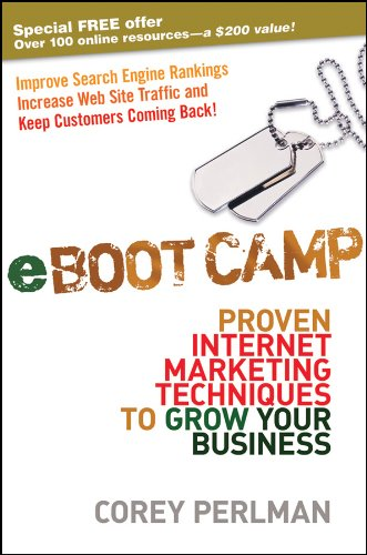 9780470411599: eBoot Camp: Proven Internet Marketing Techniques to Grow Your Business