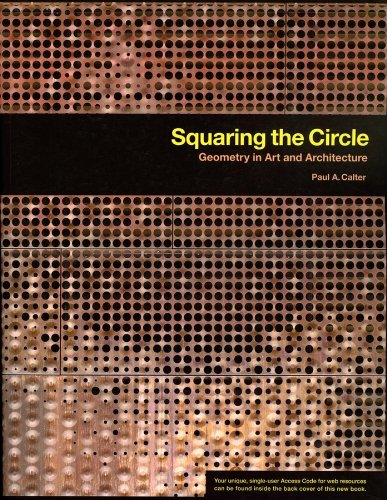 9780470412121: Squaring the Circle: Geometry in Art and Architecture