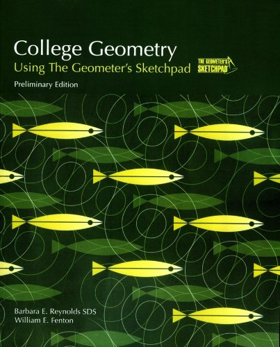 9780470412176: College Geometry: Using The Geometer's Sketchpad (Key Curriculum Press)