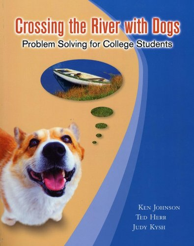Crossing the River with Dogs: Problem Solving: Ken Johnson; Ted