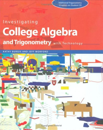 9780470412398: Investigating College Algebra and Trigonometry with Technology