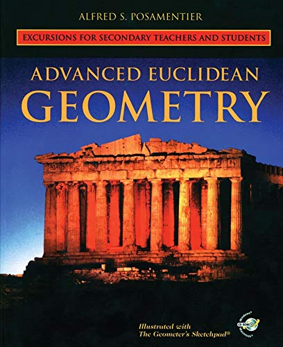 9780470412565: Advanced Euclidean Geometry: Excursions for Secondary Teachers and Students