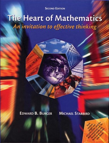 9780470413098: The Heart of Mathematics: An Invitation to Effective Thinking (Key Curriculum Press)