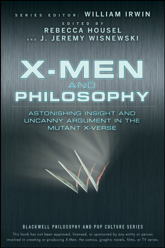 9780470413401: Irwin, W: X-Men and Philosophy (The Blackwell Philosophy and Pop Culture Series)